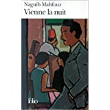 Vienne la nuitpar Naguib Mahfouz
