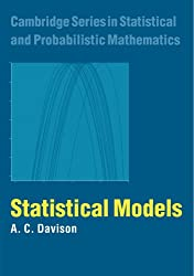 Statistical Models (Cambridge Series in Statistical and Probabilistic Mathematics, Band 11)