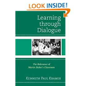 Learning Through Dialogue: The Relevance of Martin Buber's Classroom