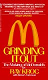 41H%2B7dz6jyL. SL160  Grinding It Out: The Making Of McDonalds (Mass Market Paperback)