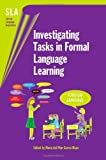 img - for Investigating Tasks in Formal Language Learning (Second Language Acquisition) book / textbook / text book