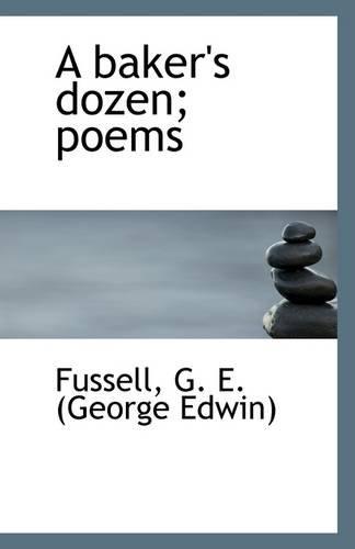 A Baker's Dozen: Poems