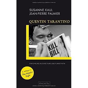 Quentin Tarantino: Einführung in seine Filme und Filmästhetik (directed by)