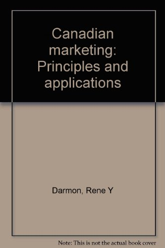 Canadian marketing: Principles and applications