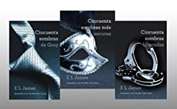Cincuenta sombras de Grey, mas oscuras, liberadas (Espanol) [Fifty Shades Trilogy 3 Book set in Spanish] by E L James