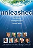 img - for Unleashed: The Church Turning the World Upside Down   [UNLEASHED] [Paperback] book / textbook / text book