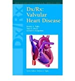 img - for [(Dx/Rx: Valvular Heart Disease)] [Author: Dennis A. Tighe] published on (November, 2004) book / textbook / text book