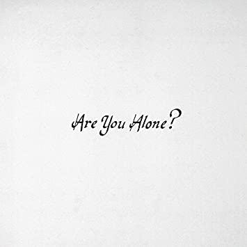 Majical Cloudz – Are You Alone?