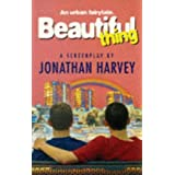 Beautiful Thing : An Urban Fairytale (Playscript)by Jonathan Harvey