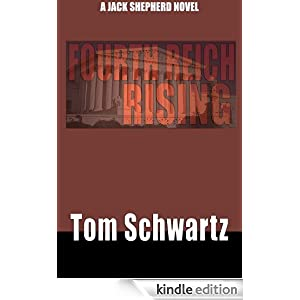 Fourth Reich Rising (Jack Shepherd Mystery Thrillers)