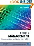 Color Management: Understanding and U...