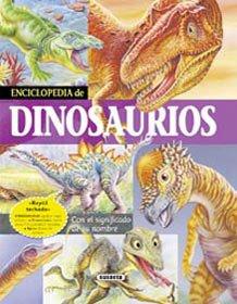 Enciclopedia de dinosaurios (Fabulas Y Cuentos)