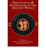 img - for [(Prostitutes and Courtesans in the Ancient World)] [Author: Christopher A. Faraone] published on (February, 2006) book / textbook / text book