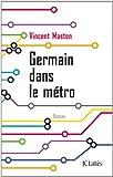 vignette de 'Germain dans le métro (Vincent Maston)'