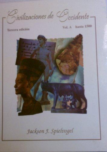 Civilizaciones de Occidente - Hasta 1500 Volumen a (Spanish Edition)