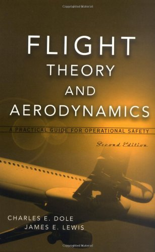 Flight Theory and Aerodynamics: A Practical Guide for...