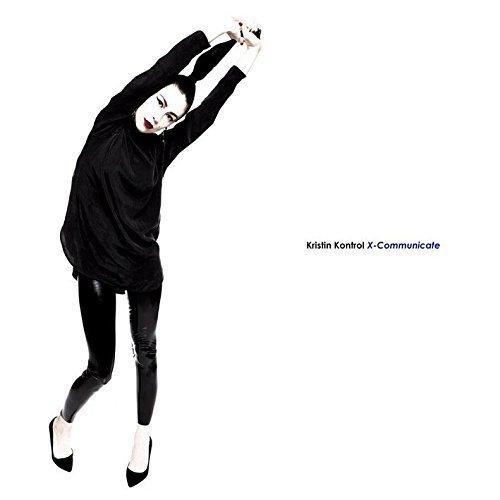 Kristin Kontrol - X - Communicate - CD - FLAC - 2016 - PERFECT Download
