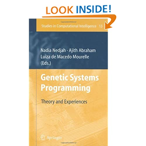 Genetic Systems Programming: Theory and Experiences Ajith Abraham