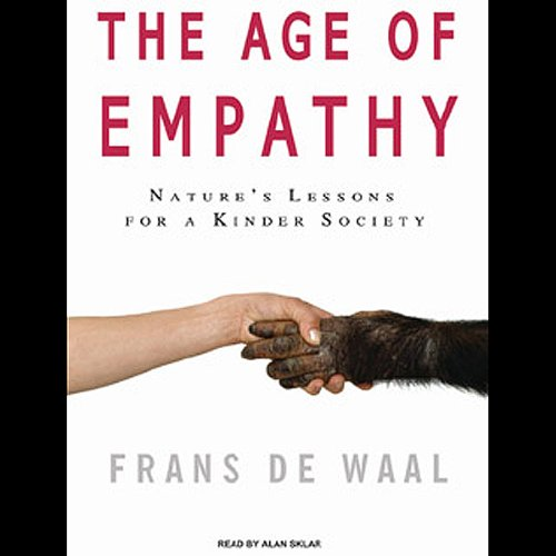 Amazon.com: The Age of Empathy: Nature's Lessons for a