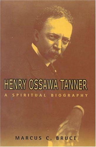 henry-ossawa-tanner-a-spiritual-biography