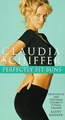 Perfectly Fit Buns: Claudia Schiffer [VHS]