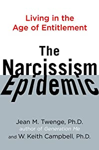 "Cover of ""The Narcissism Epidemic: Living..."