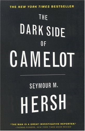 The Dark Side of Camelot, SEYMOUR M. HERSH