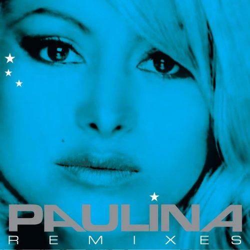 Paulina Rubio - Paulina Remixes - Zortam Music