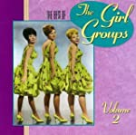The Best Of The Girl Groups, Vol. 2