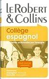 echange, troc Martyn Back, Laurence Larroche, Marion Martinez, Collectif - Le Robert & Collins Collège espagnol : Dictionnaire espagnol-français/français-espagnol