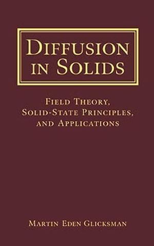Diffusion in Solids: Field Theory, Solid-State...
