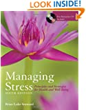 Managing stress : principles and strategies for health and well-being