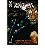 From First to Last (Punisher Max) (0785117156) by Garth Ennis