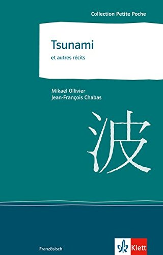 Tsunami et autres récits: Tsunami, Le Père Tire-Bras, Sur un arbre perché