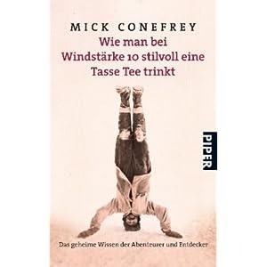 eBook Cover für  Wie man bei Windst auml rke 10 stilvoll eine Tasse Tee trinkt Das geheime Wissen der Abenteurer und Entdecker