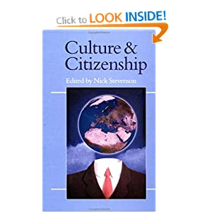 Culture and Citizenship (Politics and Culture series)