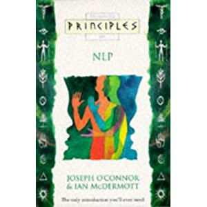Principles of NLP - Joseph O'Connor & Ian McDermott