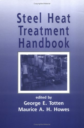 Steel Heat Treatment Handbook (Steel Heat Treatment Handbook, Second Edition)