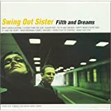 Filth and Dreams [Import] [Audio CD] SWING OUT SISTER (japan import)