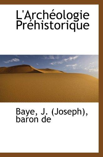 L'Archéologie Préhistorique