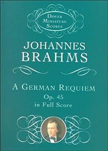 A German Requiem Dover Miniature Scores by Dover Publications Inc.