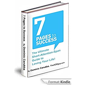 7 Pages to Success: The Ultimate Short-Attention-Span Guide to Unlock Your Full Potential! (English Edition)