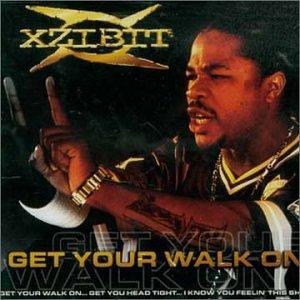 Xzibit - Get Your Walk On - Zortam Music