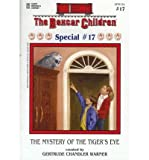 The Mystery of the Tiger's Eye (Boxcar Children, The: Special # 17) (0439240999) by Gertrude Chandler Warner