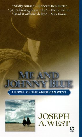 Me and Johnny Blue, JOSEPH A. WEST