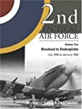 Image of 2nd Tactical Air Force, Vol. 2: Breakout to Bodenplatte, July 1944 to January 1945