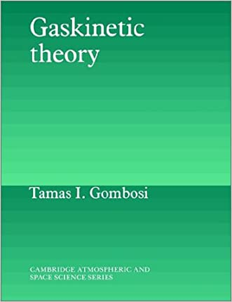Gaskinetic Theory (Cambridge Atmospheric and Space Science Series)