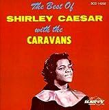 Best of Shirley Caesar & The Caravans