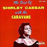 Best of Shirley Caesar & The Caravans