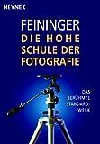 Die Hohe Schule der Fotografie: Das berühmte Standardwerk title=